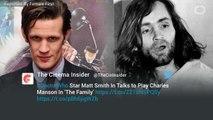 Matt Smith In Talks To Play Charles Manson