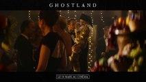 Ghostland - de Pascal Laugier -  Bande-Annonce [720p]