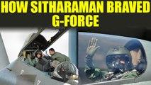 Nirmala Sitharaman flies a Sukhoi 30 MKI jet, Watch cockpit video   Oneindia News