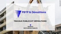 PBTP et Démolitions : Travaux publics et démolitions à Besançon et ses alentours