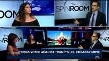 THE SPIN ROOM | India voted against Trump's U.S. embassy move | Thursday, January 18th 2018