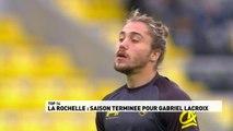 Top 14 - Gabriel Lacroix fin de saison