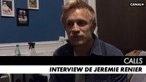 CALLS saison 1 - Interview de Jérémie Rénier