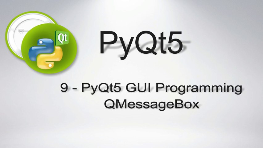 9 PyQt5 QMessageBox Python GUI Programming - video dailymotion
