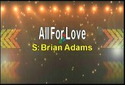Bryan Adams All For Love Karaoke Version