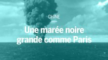 En mer de Chine, une marée noire grande comme Paris s'approche des côtes