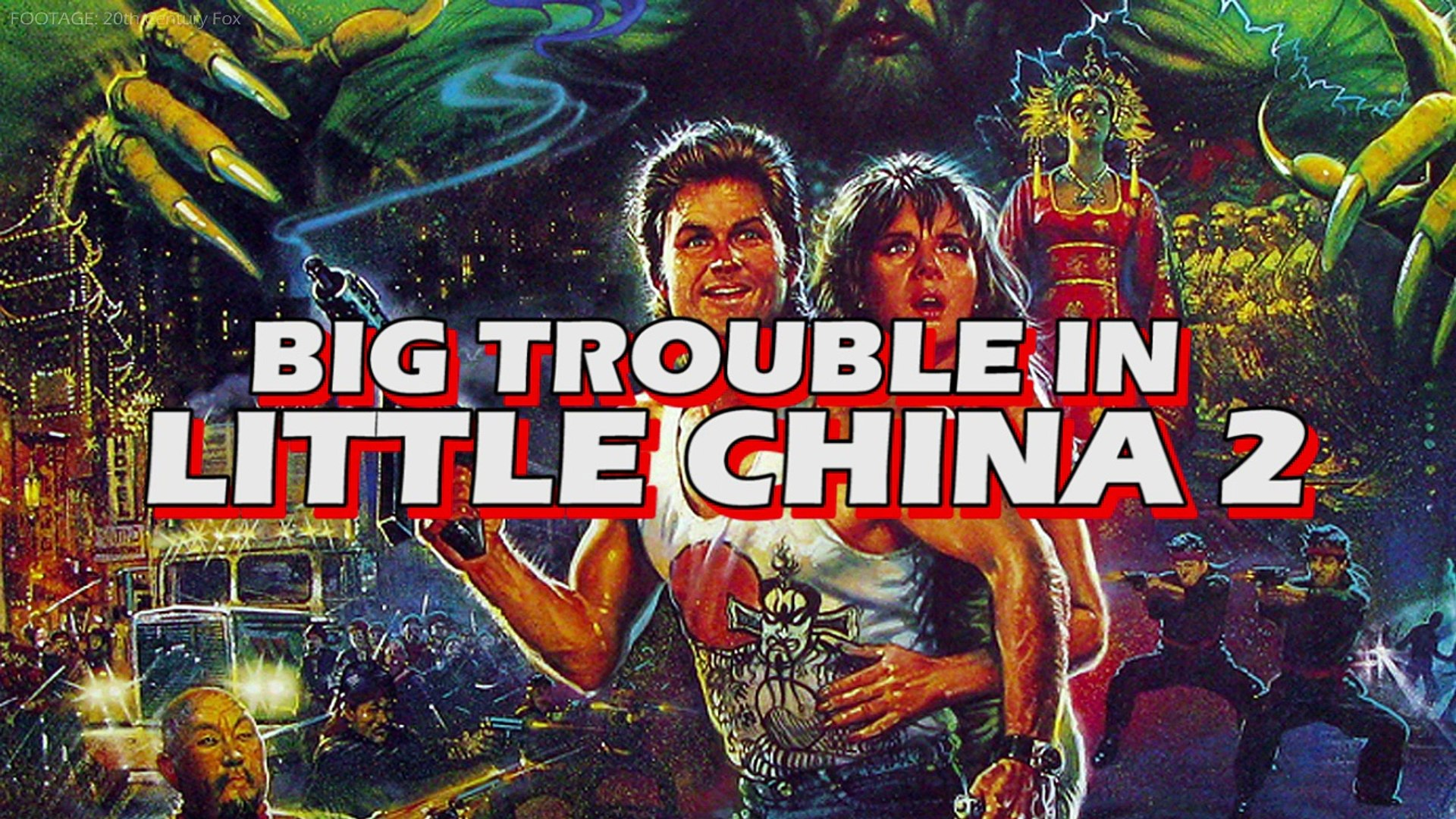 Forgotten Films Big Trouble In Little China 2 Video Dailymotion