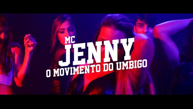 MC Jenny - O Movimento Do Umbigo