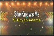 Bryan Adams She Knows Me Karaoke Version
