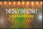 Bryan Adams The Only Thing That Looks Good On Me Is You Karaoke Version