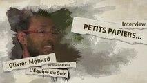 Média - EDS : Les petits papiers... avec Olivier Ménard.