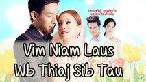 Vim Niam Laus Wb Thiaj Sib Tau {JSS} Part 1 [1/5] (Hmong Dubb)