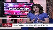 """""""Pemerintah Trump Resmi Terapkan 'Shutdown'"""" - Apa Kabar Indonesia Malam"""