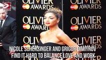 Nicole Scherzinger & Grigor Dimitrov Find It Hard to Balance Love & Work