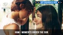 H&M Presents Unforgettable Moments Under the Sun Summer 2018 | FashionTV | FTV
