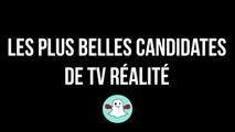 LES PLUS BELLES CANDIDATES DE TV RÉALITÉ  LES MARSEILLAIS, LES ANGES, SECRET STORY....