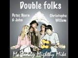 Mighty Mike - Double folks (Christophe Willem Vs. PBJ)