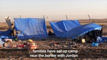 Displaced Syrians from Daraa stuck on the Syria-Jordan border
