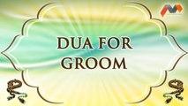 Dua For Groom - Dua With English Translation - Masnoon Dua