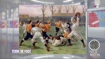 Histoire, Histoires - Terre de foot