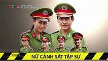 Nữ Cảnh Sát Tập Sự Tập 9 - Phim Việt Nam - Phim Nữ Cảnh Sát Tập Sự - Nữ Cảnh Sát Tập Sự - Xem Phim Nữ Cảnh Sát Tập Sự - Phim Hay Mỗi Ngày