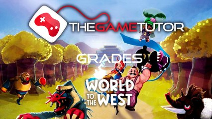 The Game Tutor Grades World to the West