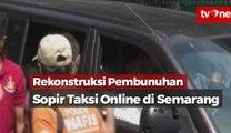 Rekonstruksi Pembunuhan Sopir Taksi Online Oleh Siswa SMK
