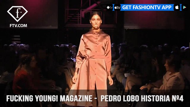 Pedro Lobo Historia Nº4 Collection presented in Fucking Young! Magazine |  FashionTV | FTV