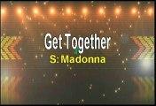 Madonna Get Together Karaoke Version