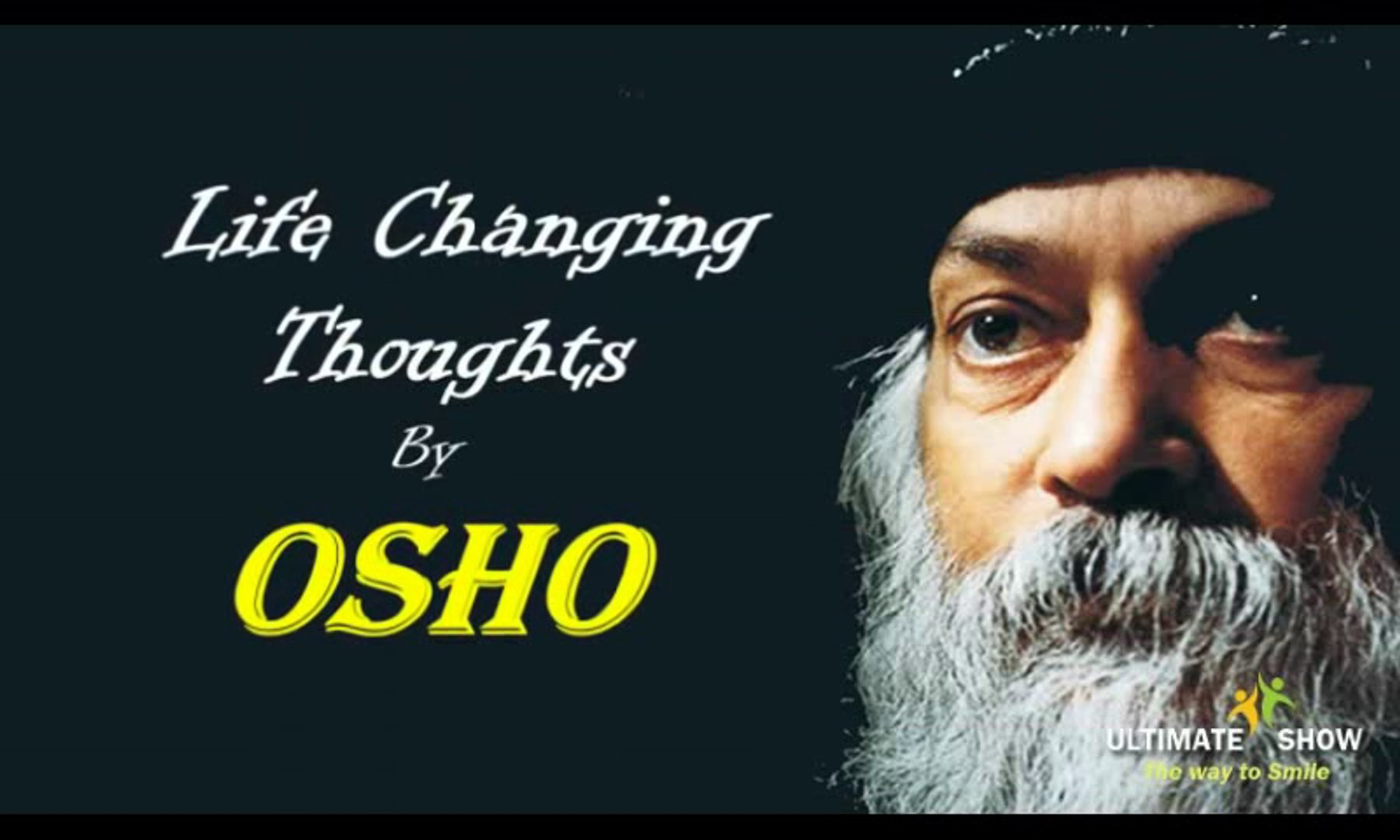 Life Changing Thoughts By Osho Video Dailymotion