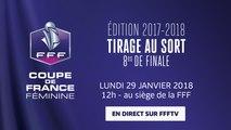 Lundi, Coupe de France Féminine : tirage au sort des 8es de finale (12h00)