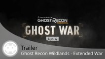 Trailer - Ghost Recon Wildlands - Mise à jour Extended Ops pour Ghost War (PvP)