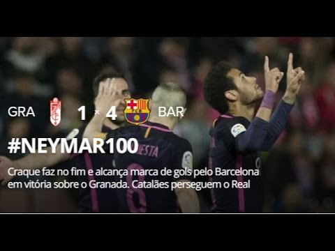 Granada 1 x 4 Barcelona - Melhores Momentos - NEYMAR MARCA CENTÉSIMO GOL PELO BARÇA - La Liga 2017