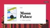 Moon Palace - 21CM avec Paul Auster - CANAL+