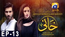 Khaani Episode 13   Har Pal Geo