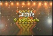 Demi Lovato Catch Me Karaoke Version