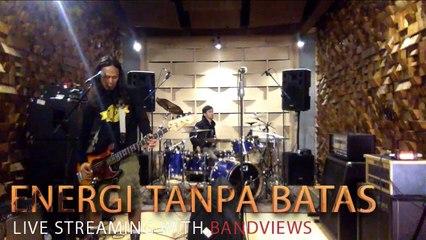 ENERGI TANPA BATAS STREAMING WITH BANDVIEWS FT. MC.WAZE