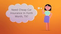 Get Cheap Car Insurance In FORT WORTH TX | Call 817-985-3238