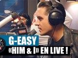 "G-Eazy ""Him & I"" en live #LaRadioLibreDeDifool"