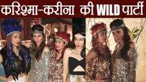 Kareena Kapoor Khan - Karishma Kapoor organized WILD Birthday party for Amrita Arora ! | FilmiBeat