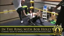 Online Seminar With Bob Holly - Now at WWW.WRESTLINGKNOWLEDGE.ORG