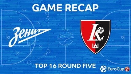 7Days EuroCup Highlights Top 16, Round 5: Zenit 113-100 Rytas