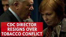 CDC Director Dr. Brenda Fitzgerald Resigns Over Tobacco Trading Conflict Of Interest