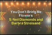 Neil Diamond and Barbra Streisand You Don't Bring Me Flowers Karaoke Version