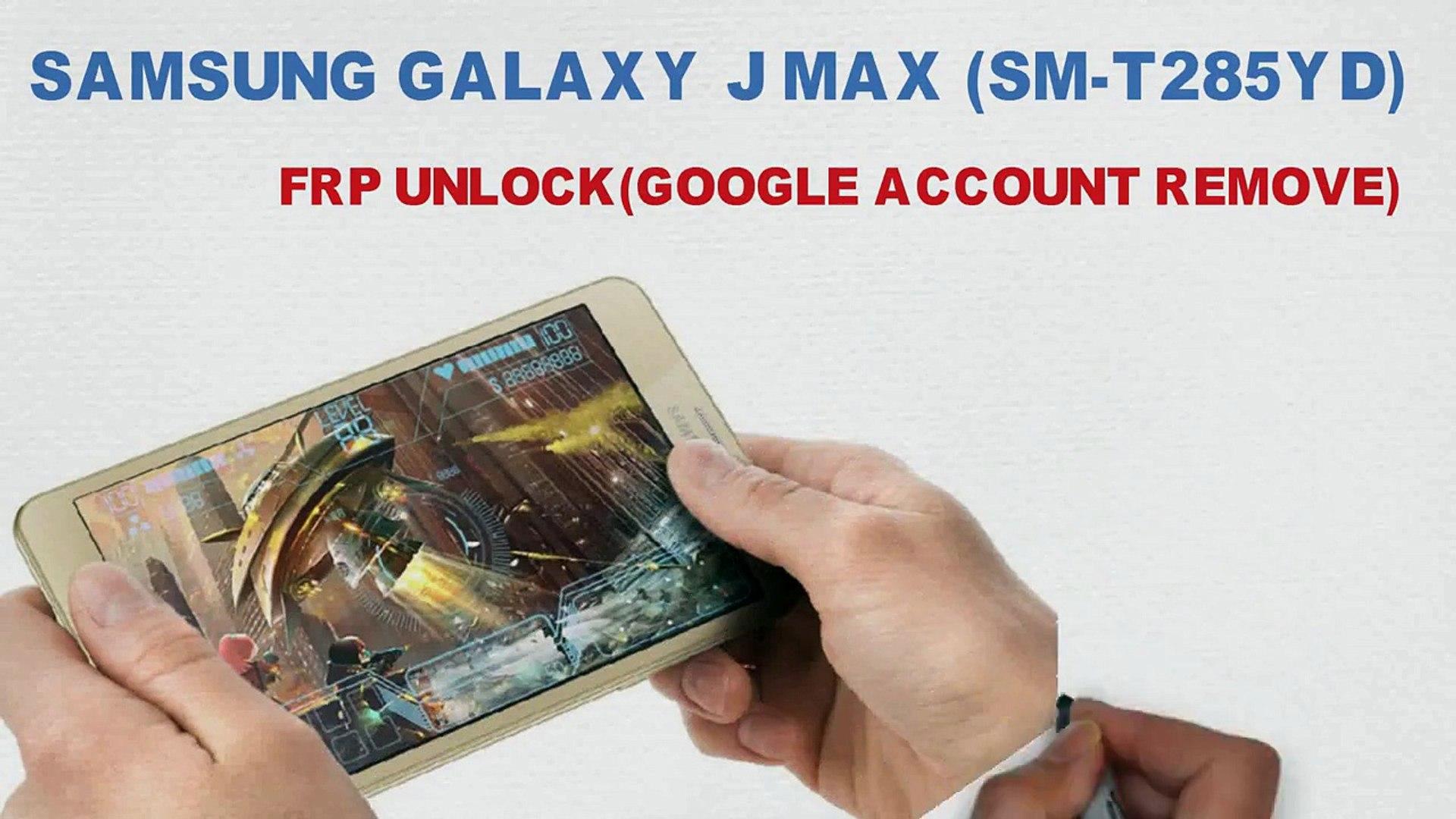 Samsung galaxy j max sm-t285yd frp unlock