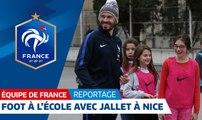 Le Foot à l'école avec Christophe Jallet à Nice