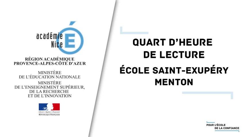 Quart d'heure de lecture  - École Saint-Exupéry - Menton