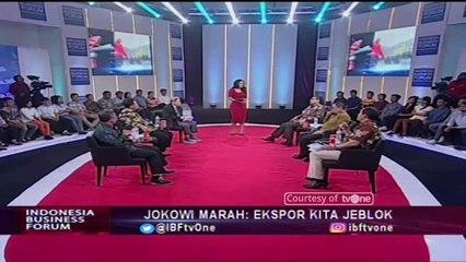 """Jokowi Marah: Ekspor Kita Jeblok"" [Part 4] - Indonesia Business Forum IBF tvOne"