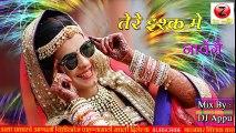 Tere Ishq Main Nachenge ( Matal Mix ) Dj Appu _ Hindi Old Dj Mix Song ( 480 X 854 )