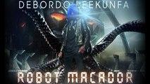 Debordo Leekunfa - Robot Macador - clip officiel